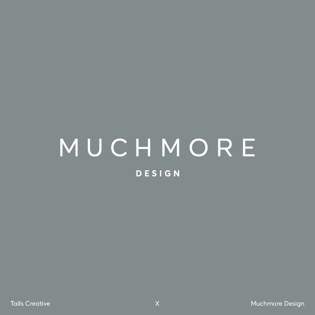 Tails Creative Develops Brand Refresh and Strategy for Interior Design Agency Muchmore Design