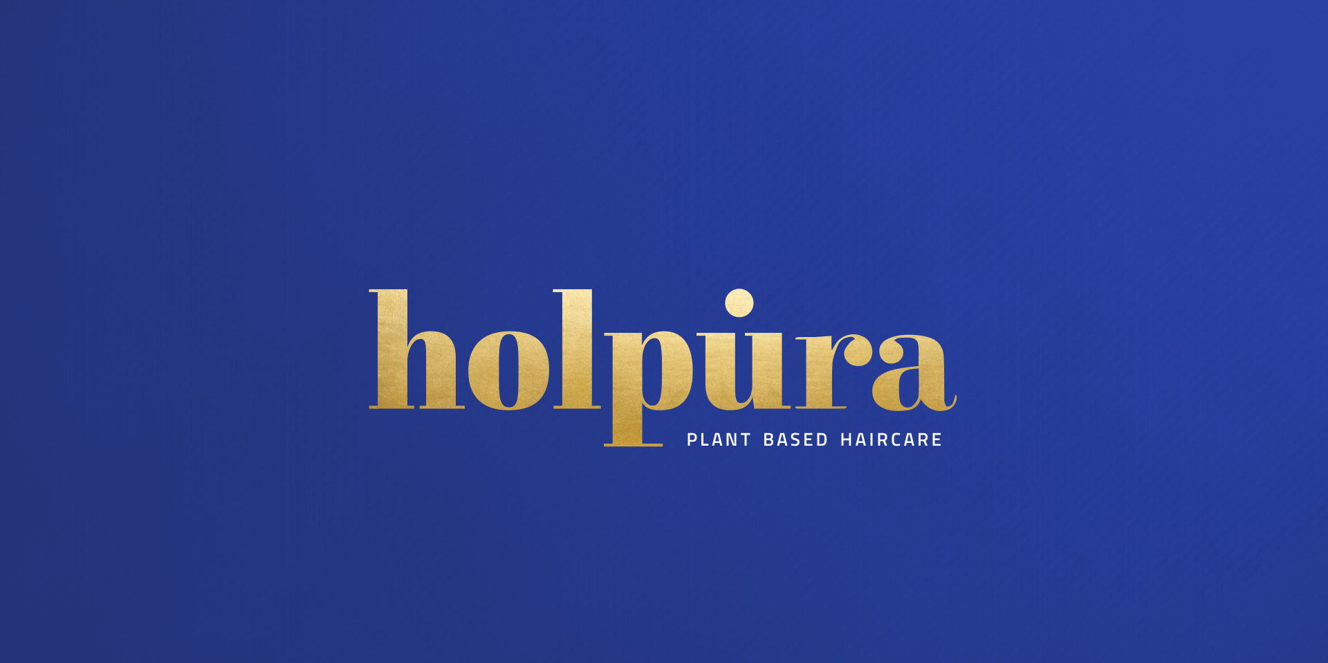 Holpura – Plant Based Haircare Packaging
